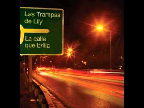Las Trampas De Lily - La Calle Que Brilla