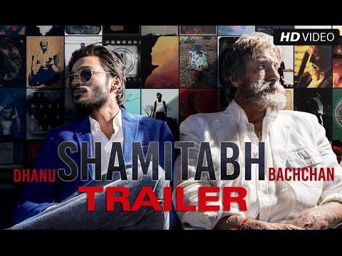 SHAMITABH (Unedited Trailer) | Amitabh Bachchan, Dhanush & Akshara Haasan