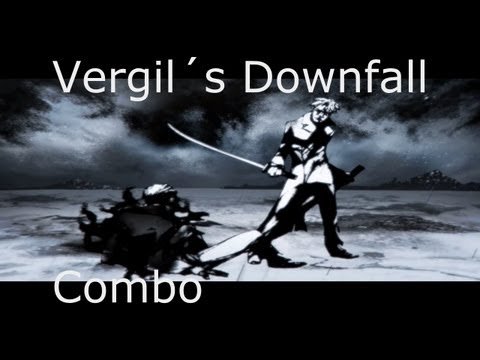 Vergil´s Downfall Combo: Ethereal Devil