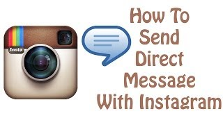 How to send a Direct Message With Instagram - Instagram Tutorial