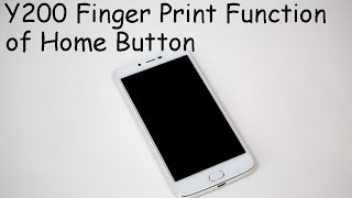 Y200 Finger Print Function of Home Button