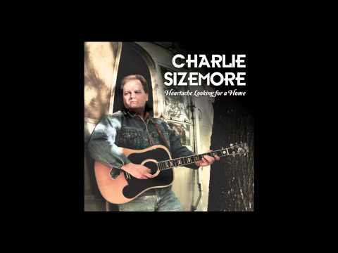 Charlie Sizemore - Red Wicked Wine