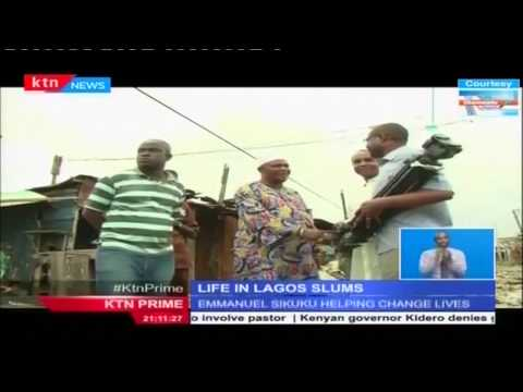 The Chamwada Report: 30th July 2015 - The Life in Lagos Slums