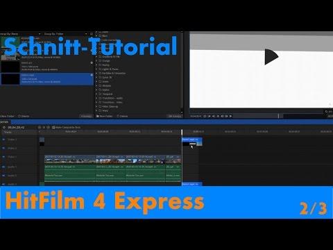 Der Schnitt - HitFilm 4 Express - [Schnitt-Tutorial 2/3]