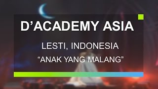 Lesti, Indonesia - Anak Yang Malang D`Academy Asia Top 6