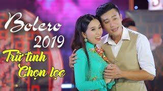 Đỉnh Cao Bolero Nhạc Vàng Xưa Hay Tê Tái - Liên Khúc Trữ Tình Bolero Hay Nhất 2018