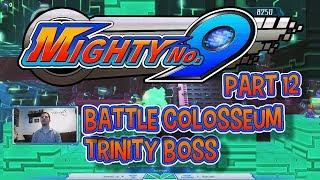 Mighty No. 9 (Part 12) - Battle Colosseum [Trinity Boss]