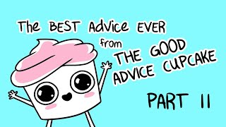 The Best of The Good Advice Cupcake Part 2