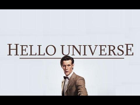 Eleventh Doctor   Hello Universe