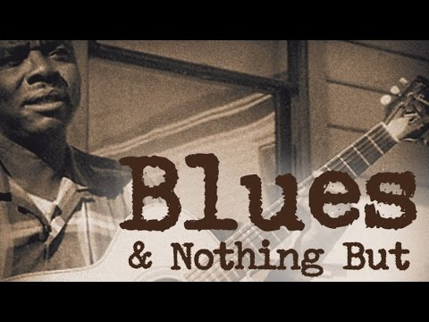 Blues & Nothing But - Nothing But The Blues, 26 great tracks!