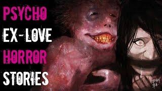 3 Scary TRUE Ex-Girlfriend & Boyfriend Stories to Make You Glad You're Single