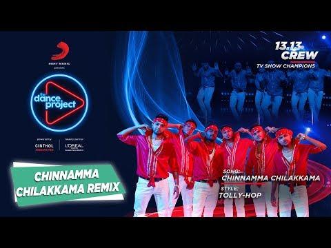 Chinnamma Chilakkama - Remix   13.13 Crew   The Dance Project