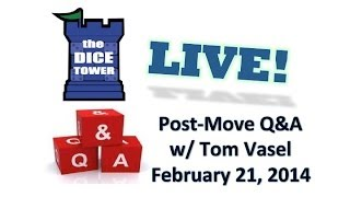 Dice Tower Live Q & A - where have we been?