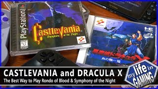 The Best Way To Play Castlevania Rondo Of Blood Symphony Of The Night My Life In Gaming