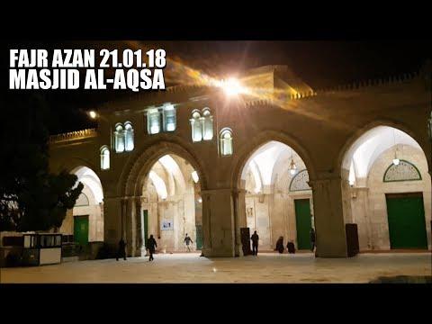 Fajr Azan 21.01.18 | Masjid al-Aqsa | Jerusalem | Palestine