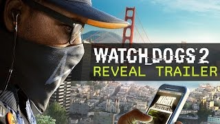 Watch Dogs 2  Reveal Trailer EUROPE