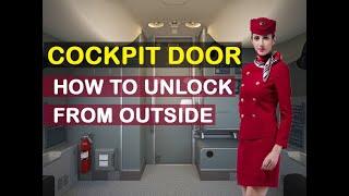 පිටින් ඇවිත් එයාර් බස් එකක පාලක මැදිරිය ලොක් කරගන්න හැටි  Airbus Reinforced Cockpit Door Description