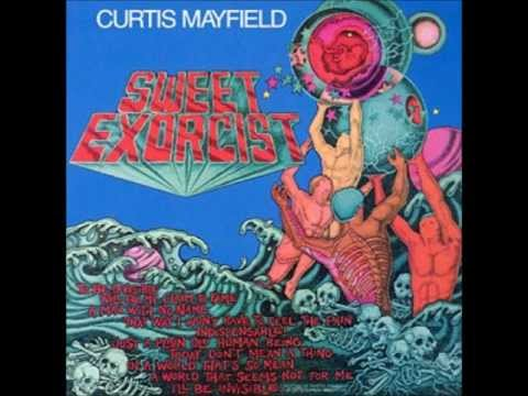 Curtis Mayfield - To Be Invisible
