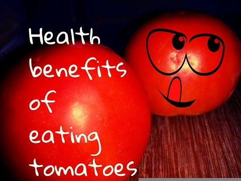 Top 10 Health Benefits of eating tomatoes |  Health Benefits of tomatoes