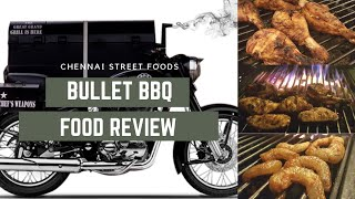 Bullet BBQ | Street Food Review