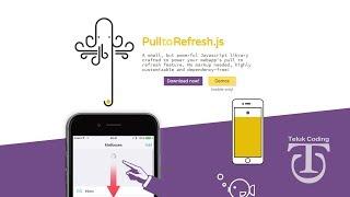 PulltoRefresh.js - Pull down to refresh