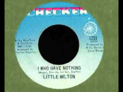 I WHO HAVE NOTHING-LITTLE MILTON {CHECKER 1968}