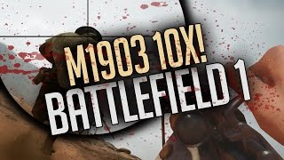 Learning to Snipe - M1903 10x Scope - Battlefield 1