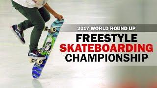 2017 Freestyle Skateboarding World Round-Up Trailer