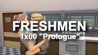 "Freshmen 1x00 ""Prologue"" | Sims 4 Voice Over Series"