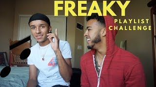 LETS GET FREAKY PLAYLIST CHALLENGE !!!! 👅 🎵 ft. J Reece