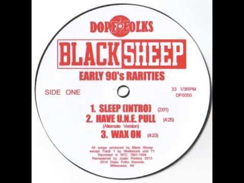Black Sheep - Have U.n.e. Pull