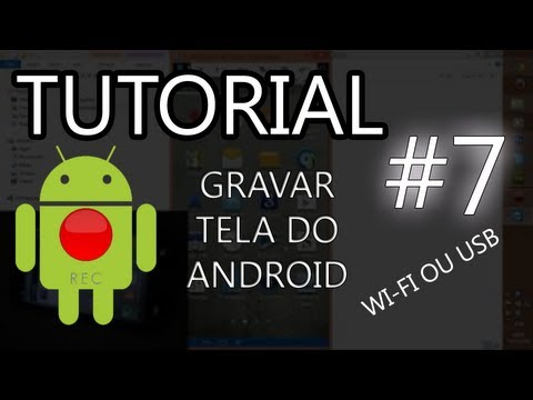 Como gravar tela e gameplay do seu android sem root (Tutorial - 2013)