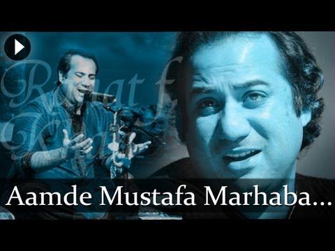 Aamde Mustafa Marhaba- Rahat Fateh Ali Khan - Best  Qawwali...