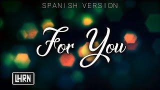 Download Lagu For You - Liam Payne, Rita Ora (Spanish Version) LosHnosRN Gratis STAFABAND
