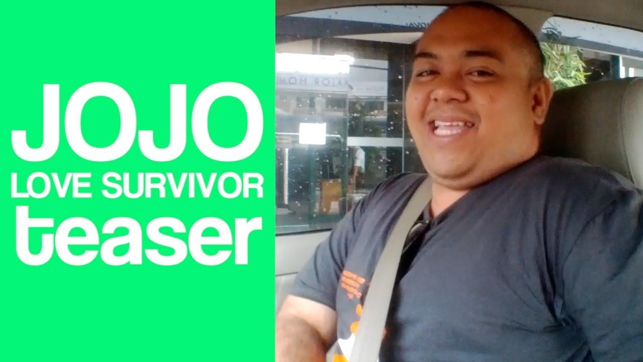 Jojo Love Survivor Teaser Jojo Love Survivor