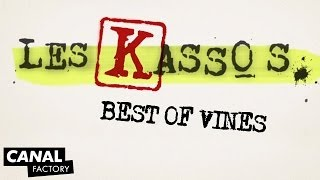 Best of Vines - Les Kassos