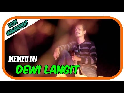 DEWI LANGIT - MEMED MJ [ OFFICIAL MUSIC VIDEO ]