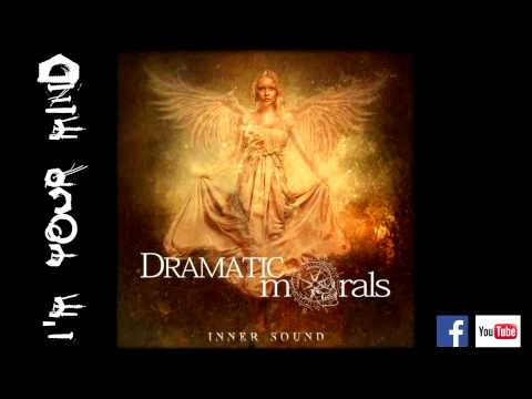 Dramatic Morals - Im Your Mind