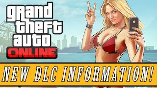 GTA 5: Online | DLC Release Date & Information! Heists, Capture the Flag, Beach Pack & More!