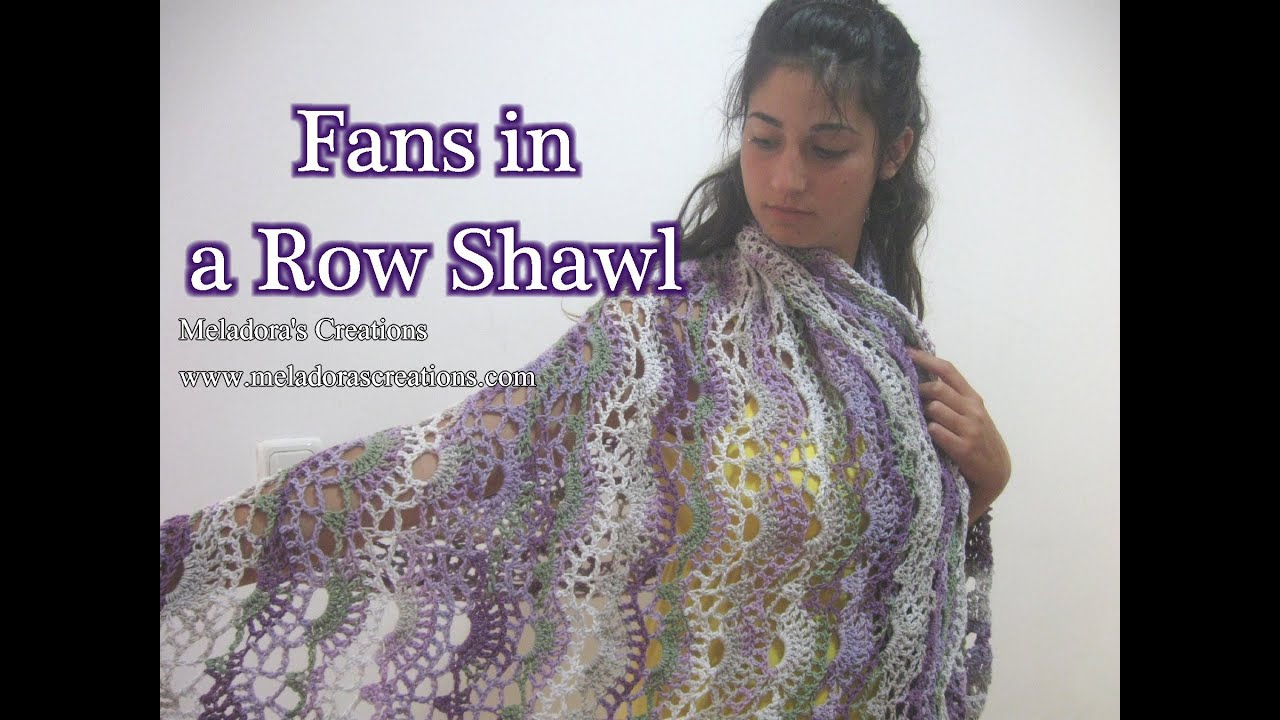 Crochet Tutorials On Youtube : Fans in a Row Lacy Shawl - Crochet Tutorial - YouTube