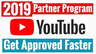 How To Speed Up YouTube Monetization Approval In 2019 (48 Hours) - Partner Approval Taking Too Long?