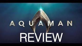 Movie Review Ep. 164: Aquaman