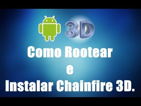 Samsung Galaxy Y - Como Rotear [superuser] e Instalar Chainfire 3D.