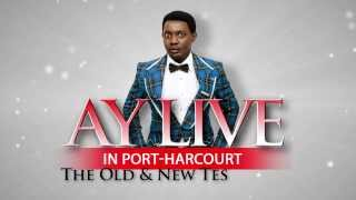 AY LIVE IN PORT HARCOURT 2013 PROMO