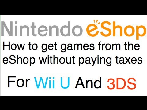 How to get games on the eshop without paying taxes for Wii U and 3DS