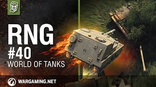 RNG # 40 World Of Tanks