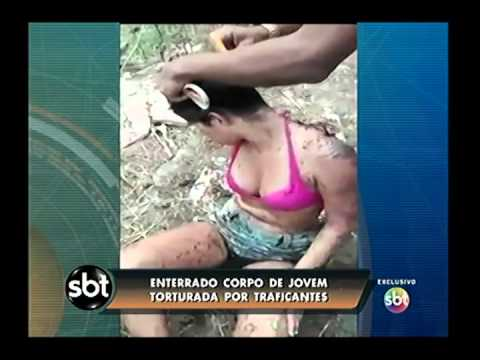 Enterrada Jovem Torturada Por Traficantes Da Favela Faz Quem Quer video