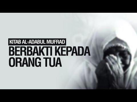 Berbakti Kepada Orang Tua - Ustadz Ahmad Zainuddin Al-Banjary