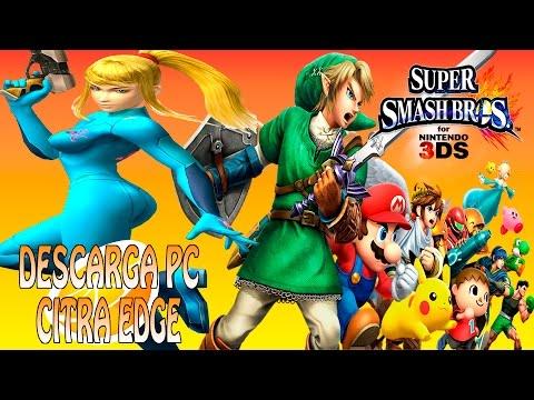 SUPER SMASH BROS DESCARGA PC- CITRA EDGE!!!