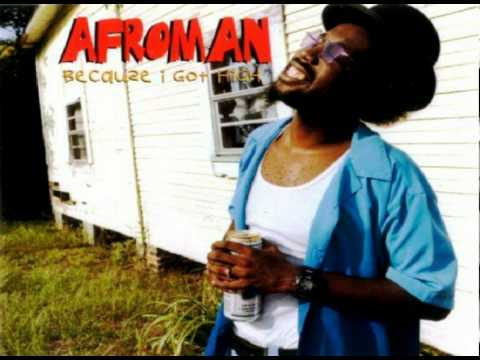 Watch Afroman - because i got high